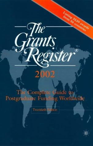 The Grants Registerc, 2002 (Grants Register, 2002) by Waterlow Specialist Information Publishing