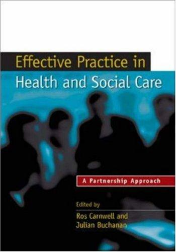 Effective practice in health and social care by