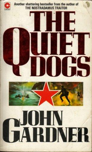 The Quiet Dogs by John Gardner