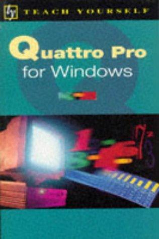 Quattro Pro for Windows (Teach Yourself)
