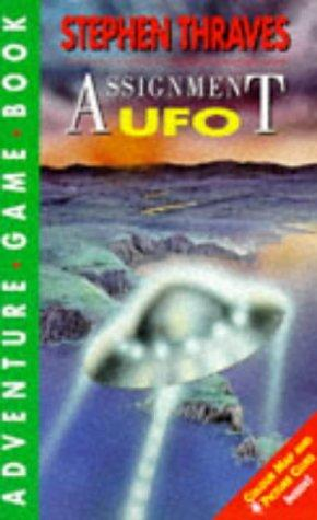 Assignment UFO by Stephen Thraves