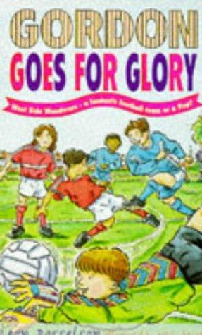 Gordon Goes for Glory by Leon Rosselson
