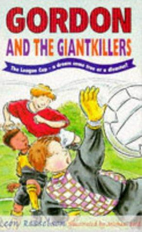 Gordon and the Giant Killers by Leon Rosselson