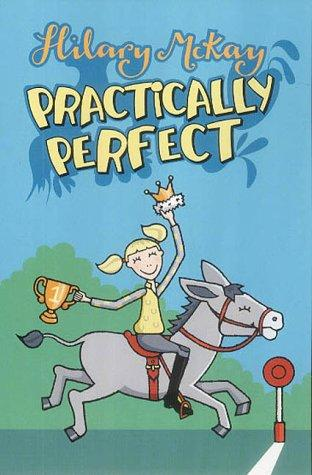 Practically Perfect (Story Books) by Hilary McKay