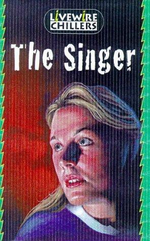 The singer by Brandon Robshaw, Peter Wright