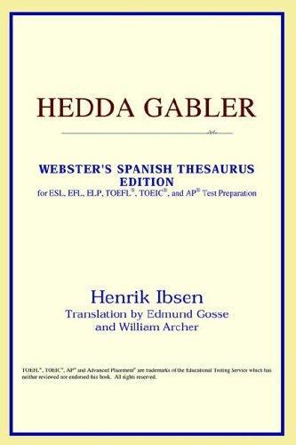 Hedda Gabler (Webster's Spanish Thesaurus Edition)