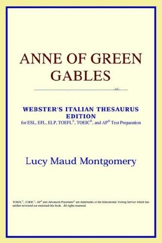 Anne of Green Gables (Webster's Italian Thesaurus Edition)