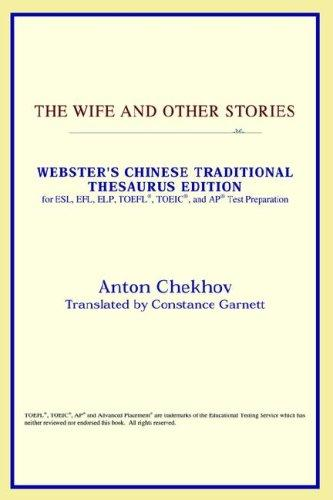 The Wife and Other Stories (Webster's Chinese-Traditional Thesaurus Edition) by ICON Reference