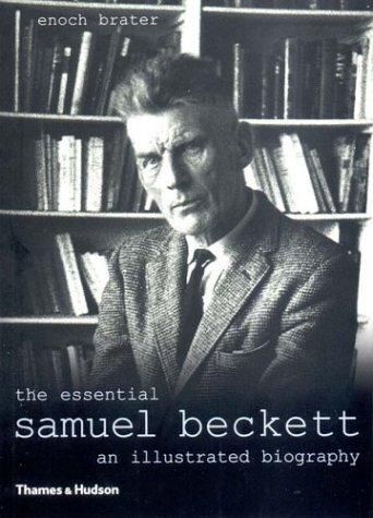 The Essential Samuel Beckett by Enoch Brater