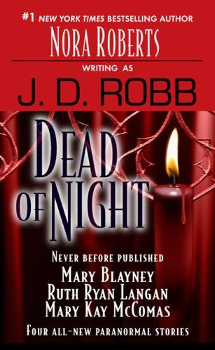 Dead of Night by Nora Roberts, Mary Blayney, Ruth Ryan Langan, Mary Kay McComas