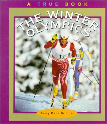 The Winter Olympics by Larry Dane Brimner