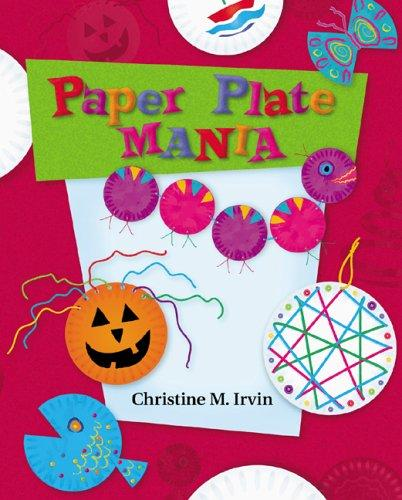 Paper Plate Mania (Craft Mania) by
