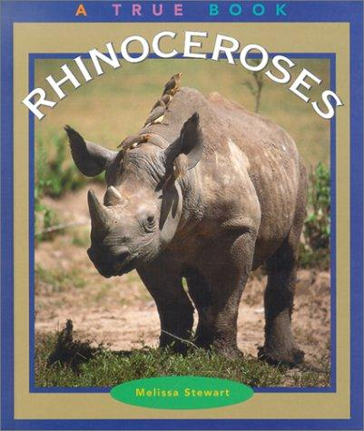 Rhinoceroses (True Books) by