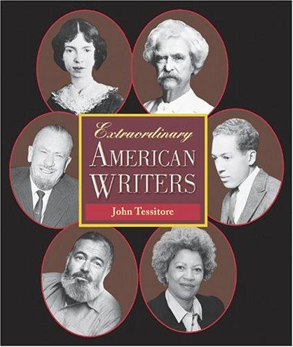 Extraordinary American writers by John Tessitore