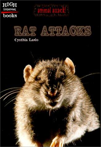Rat Attacks (Animal Attack) by Cynthia Laslo