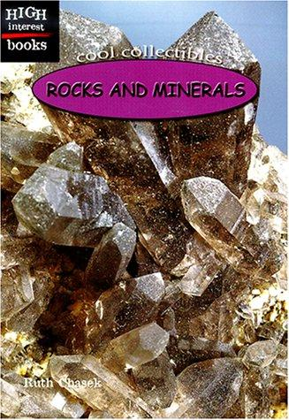 Rocks and Minerals (High Interest Books) by Ruth Chasek