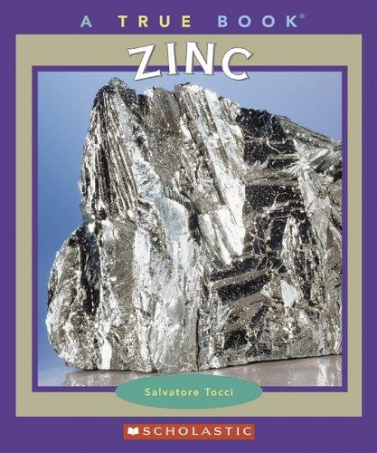 Zinc (True Books) by