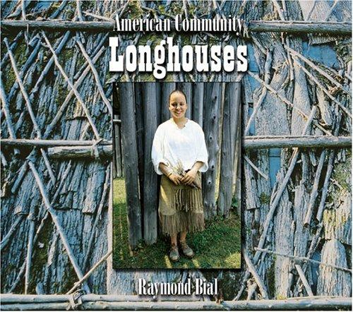 Longhouses (American Community) by