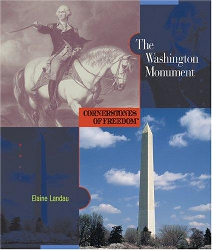 The Washington Monument by Elaine Landau