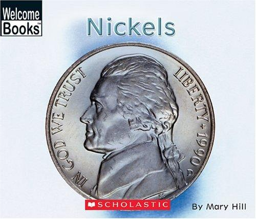 Nickels by Hill, Mary
