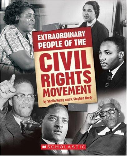 Extraordinary People of the Civil Rights Movement (Extraordinary People) by Sheila Jackson Hardy, P. Stephen Hardy