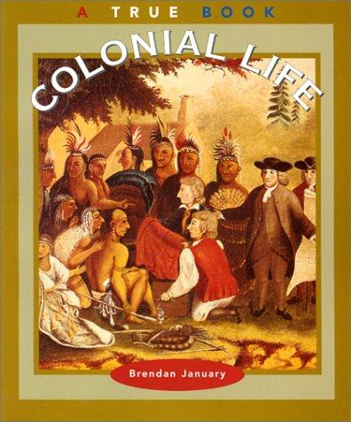 Colonial life by Brendan January
