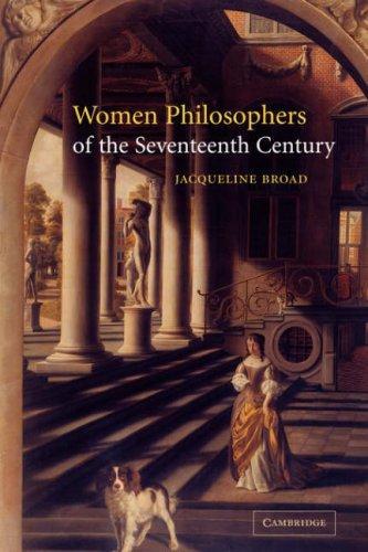 Women Philosophers of the Seventeenth Century