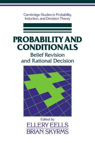Image 0 of Probability and Conditionals: Belief Revision and Rational Decision (Cambridge S