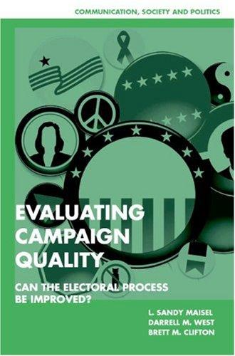Evaluating campaign quality by
