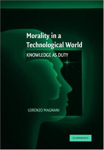 Morality in a Technological World