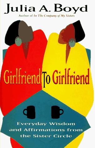 Girlfriend to girlfriend