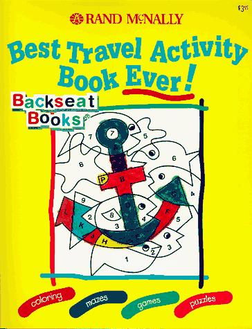 Best Travel Activity Book Ever! (Backseat Books)