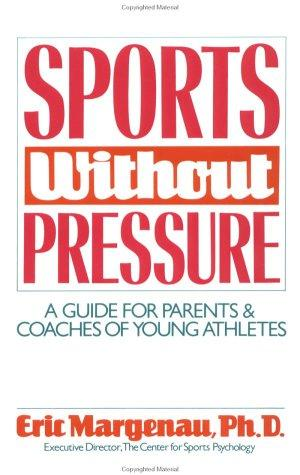 Sports without pressure by Eric Margenau