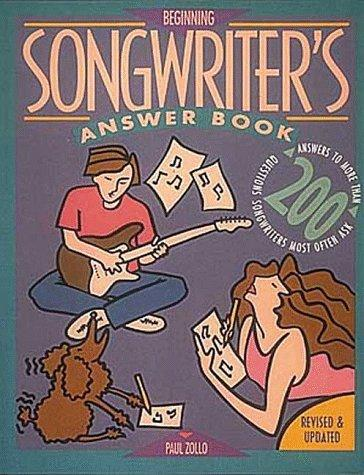 Beginning songwriter's answer book by Paul Zollo