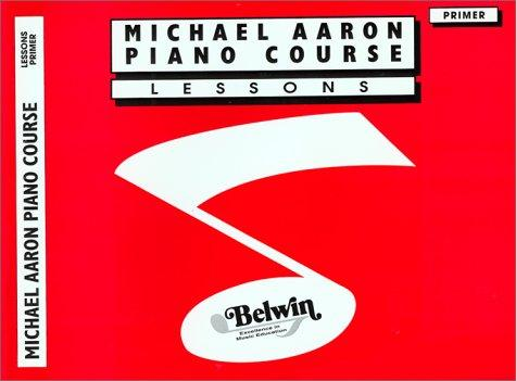 Michael Aaron Piano Course / Lesson / Primer by Michael Aaron