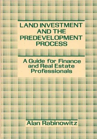 Land investment and the predevelopment process by Alan Rabinowitz