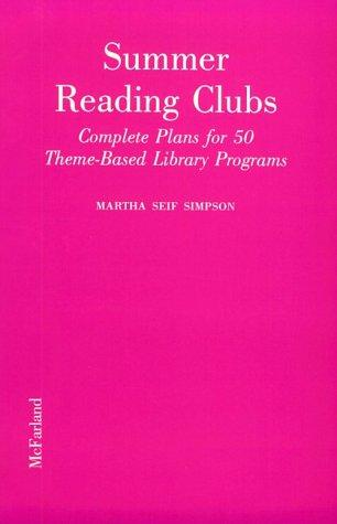 Summer reading clubs by Martha Seif Simpson