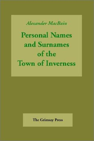 Inverness Names by Alexander MacBain
