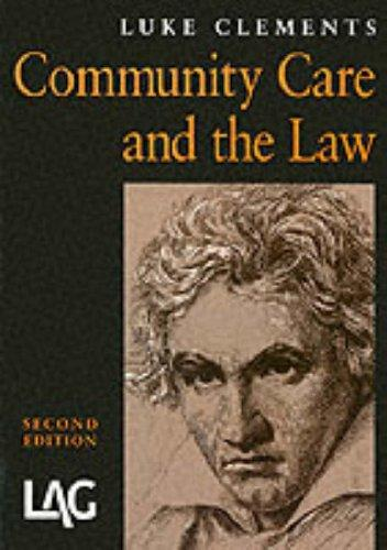 Community Care and the Law by Luke Clements