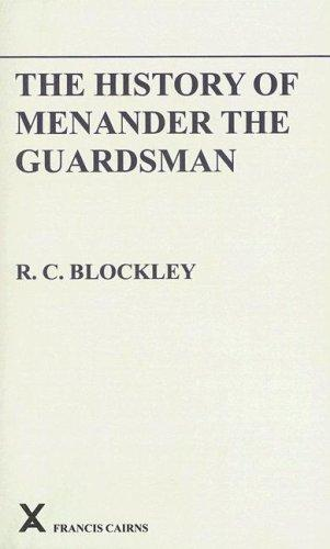 History of Menander the Guardsman by R. C. Blockley