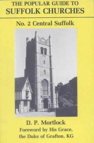 Popular Guide to Suffolk Churches P (Popular Guides to Suffolk Churches) by D. P. Mortlock