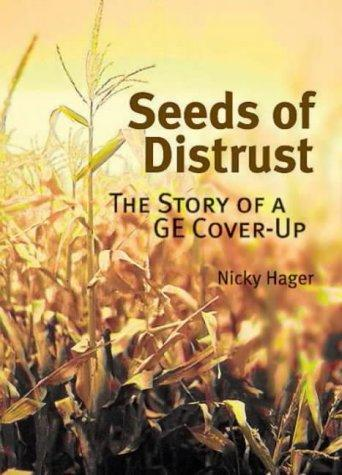 Seeds of distrust by Nicky Hager