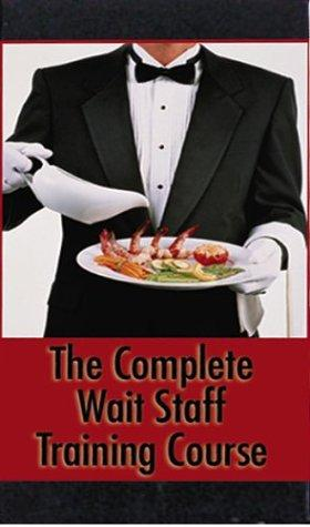 Complete Waitstaff Training Course by Atlantic Publishing