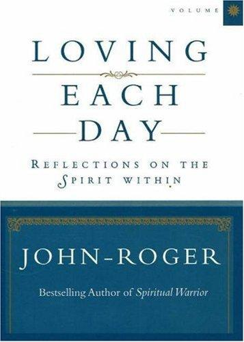 Loving Each Day by John-Roger