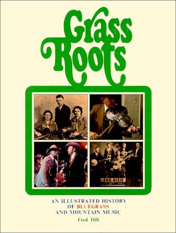 Grass Roots  by Fred Hill
