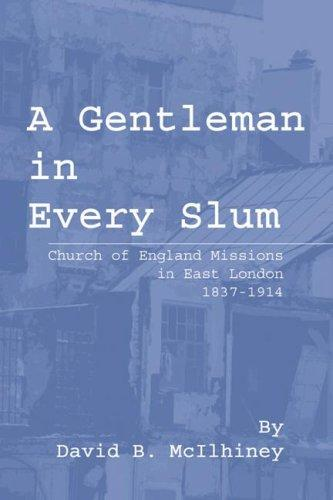 A Gentleman in Every Slum by David Brown McIlhiney