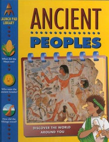 Ancient Peoples (Launch Pad Library) by Claire Forbes