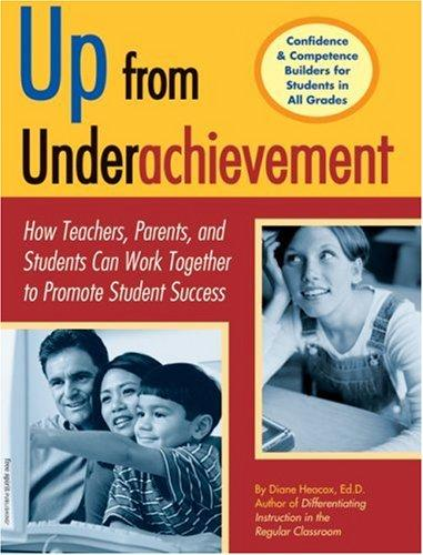 Up from underachievement by Diane Heacox