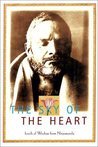 The sky of the heart by Nityananda Swami