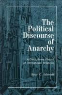 The political discourse of anarchy by Brian C. Schmidt